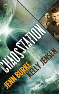 Chaos Station, by Kelly Jensen and Jenn Burke